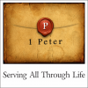 1 Peter: Serving All Through Life